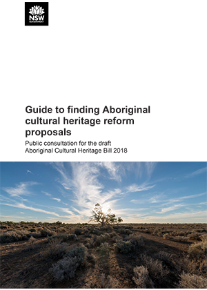 Guide to finding Aboriginal cultural heritage reform proposals