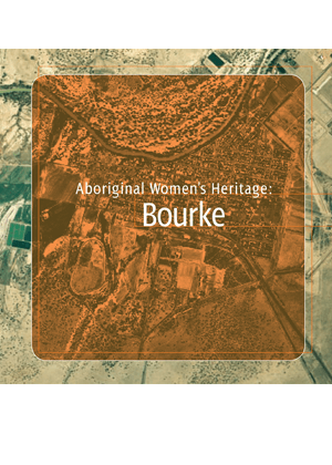 Aboriginal Women's Heritage: Bourke cover