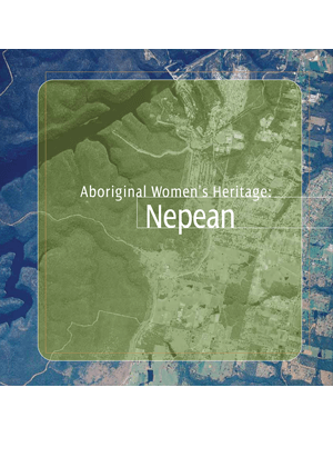 Aboriginal Women's Heritage: Nepean cover