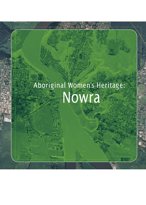 Aboriginal Women's Heritage: Nowra cover