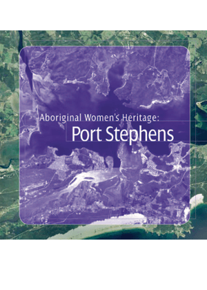 Aboriginal Women's Heritage: Port Stephens cover