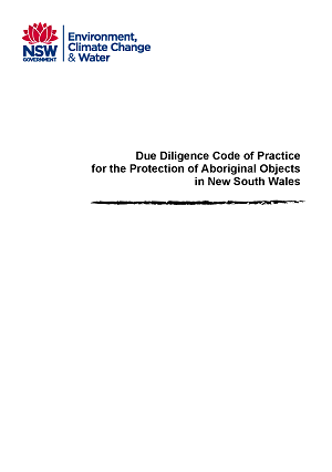 Image of cover for Due Diligence Code of Practice for the Protection of Aboriginal Objects in New South Wales