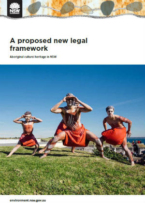A proposed new legal framework Aboriginal cultural heritage in NSW cover