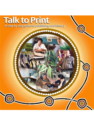 Talk to Print - a step-by-step guide to publishing oral history cover