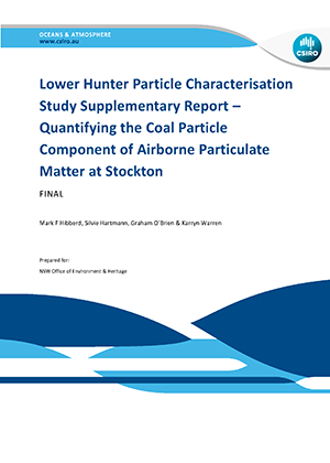 Cover of Lower Hunter Particle Characterisation Study Supplementary REport - Quantifying Coal particle components of airborne particulate matter in Stockton