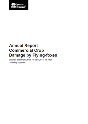 Annual Report Commercial Crop Damage by Flying-foxes: Licence Summary 2014–15 and 2015–16 Fruit Growing Seasons July 2016