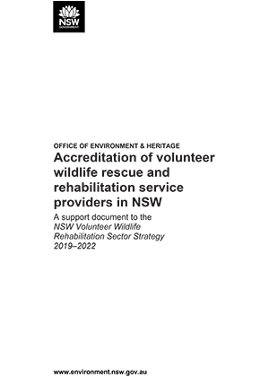 Accreditation of volunteer wildlife rescue and rehabilitation service providers in NSW