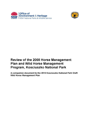 Kosciuszko National Park 2008 Horse Management Plan and Wild Horse Management Program Review cover