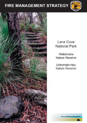 Lane Cove National Park, Wallumatta Nature Reserve and Dalrymple Hay Nature Reserve Fire Management Strategy