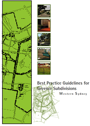 Cover image for Best practice guidelines for greener subdivisions: Western Sydney