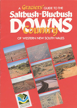 Cover of A grazier's guide to the saltbush-bluebush downs country of western New South wales