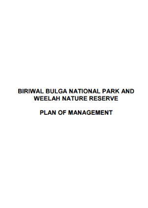 Biriwal Bulga National Park and Weelah Nature Reserve Plan of Management