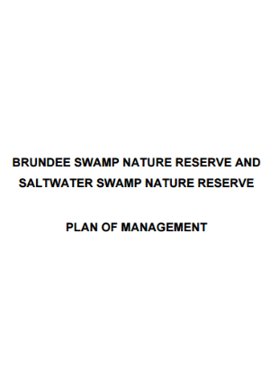 Brundee Swamp Nature Reserve and Saltwater Swamp Nature Reserve Plan of Management
