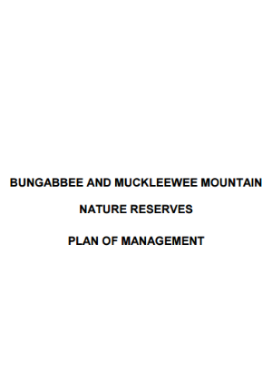 Bungabbee and Muckleewee Mountain Nature Reserves Plan of Management