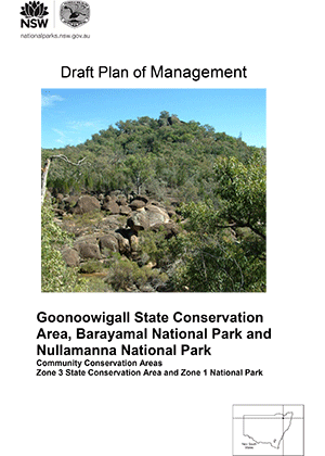 Goonoowigall State Conservation Area, Barayamal National Park and Nullamanna National Park Draft Plan of Management