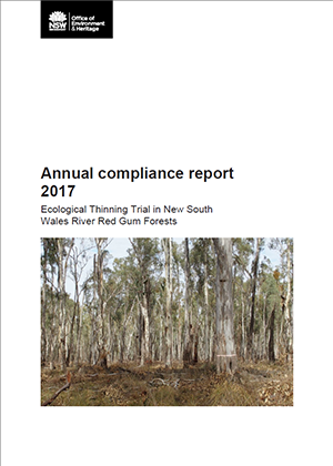 Annual compliance report 2017: Ecological Thinning Trial in New South Wales River Red Gum Forests