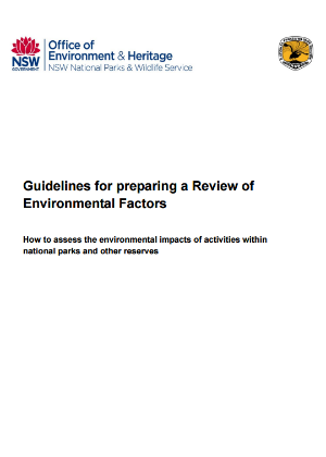 Guidelines for Preparing a Review of Environmental Factors How to assess the environmental impacts of activities within national parks and other reserves