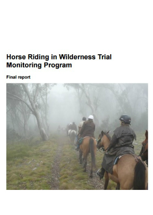 Horse Riding in Wilderness Trial Monitoring Program: Final report publication cover