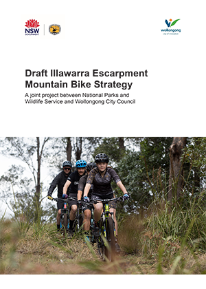 Illawarra Escarpment Mountain Bike Draft Strategy