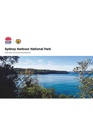 Sydney Harbour National Park Middle Head and Georges Head Master Plan