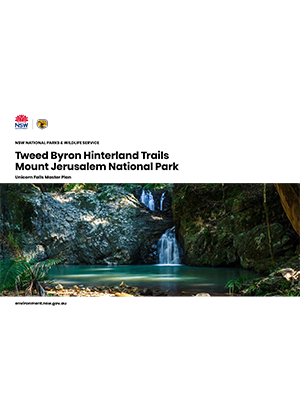 Tweed Byron Hinterland Trails Mount Jerusalem National Park Unicorn Falls Master Plan