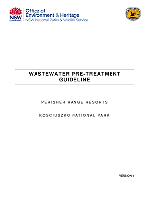 Wastewater Pre-Treatment Guideline: Perisher Range resorts, Kosciuszko National Park cover