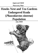 Approved NSW Recovery Plan Hawks Nest and Tea Gardens Endangered Koala (Phascolarctos cinereus) Population cover.