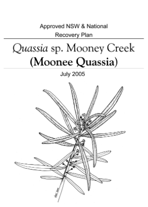 Approved NSW & National Recovery Plan Quassia sp. Mooney Creek (Moonee Quassia) cover.