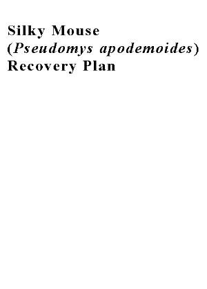 Silky Mouse (Pseudomys apodemoides) Recovery Plan cover.