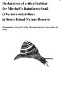 Declaration of critical habitat for Mitchell's Rainforest Snail (Thersites mitchellae) in Stotts Island Nature Reserve