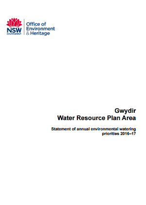 Gwydir Water Resource Plan Area Statement of annual environmental watering priorities 2016–17