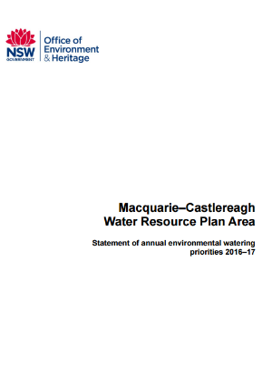 Macquaurie-Castlereagh Water Resource Plan Area Statement of annual environmental watering priorities 2016–17