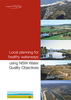 Local planning for healthy waterways using NSW Water Quality Objectives cover