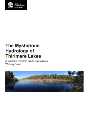 The mysterious hydrology of Thirlmere Lakes A report by Thirlmere Lakes Inter-Agency Working Group