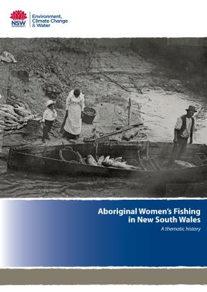 Aboriginal Women's Fishing in New South Wales: A thematic history