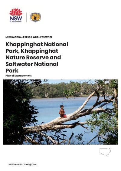 Khappinghat National Park, Khappinghat Nature Reserve and Saltwater National Park Plan of Management
