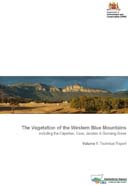 The Vegetation of the Western Blue Mountains including the Capertee, Coxs, Jenolan and Gurnang Areas. Volume 1: Technical Report